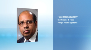IoT to act as an enabler for health sector says Ravi Ramaswamy, Sr. Director & Head, Philips Health Systems