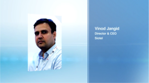 Interview with Vinod Jangid, Director & CEO, Siotel