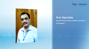 Interview with Prof. Raja Datta, Head – G S Sanyal School of Telecommunication, IIT Kharagpur