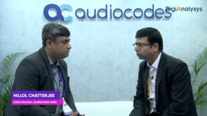 IMC2019: Interview with Hillol Chatterjee, Sales Director, AudioCodes India