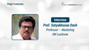 Exclusive Interview with Satyabhusan Dash, Professor – Marketing, IIM Lucknow